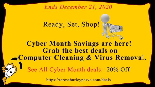 Great Saving Deals!!! Ready, Set, Shop! Cyber Month Savings are here! Grab the best deals on Computer Cleaning and Virus Removal Service. See All Cyber Month deals: 20% discount. Ends December 21, 2020.